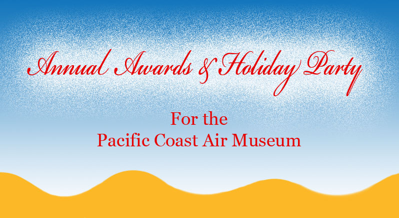 banner image reading Annual Awards & Holiday Party for the Pacific Coast Air Museum