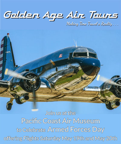 Photo of shiny classic DC-3 airplane in flight with caption Golden Age Air Tours Join us at the Pacific Coast Air Museum to celebrate Armed Forces Day